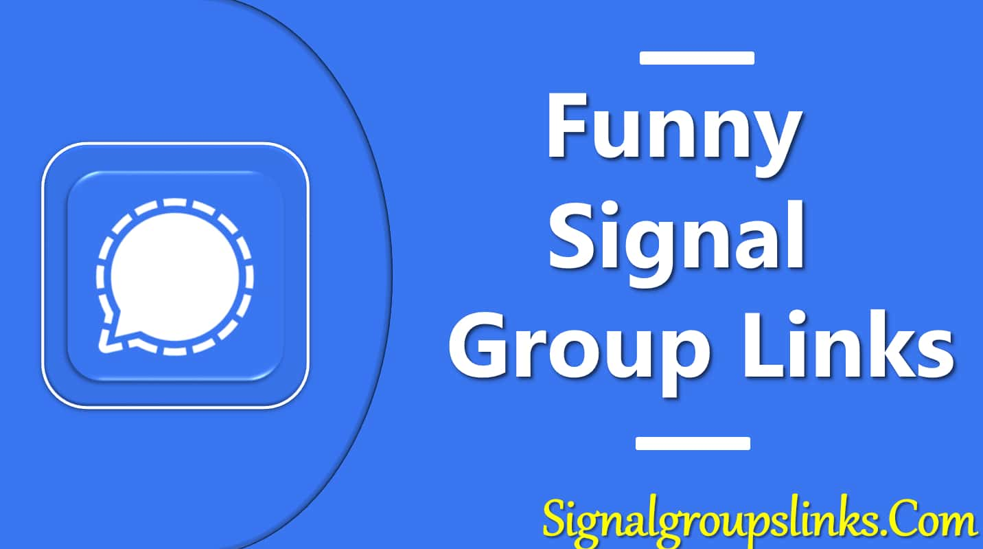 Funny Signal Group Links