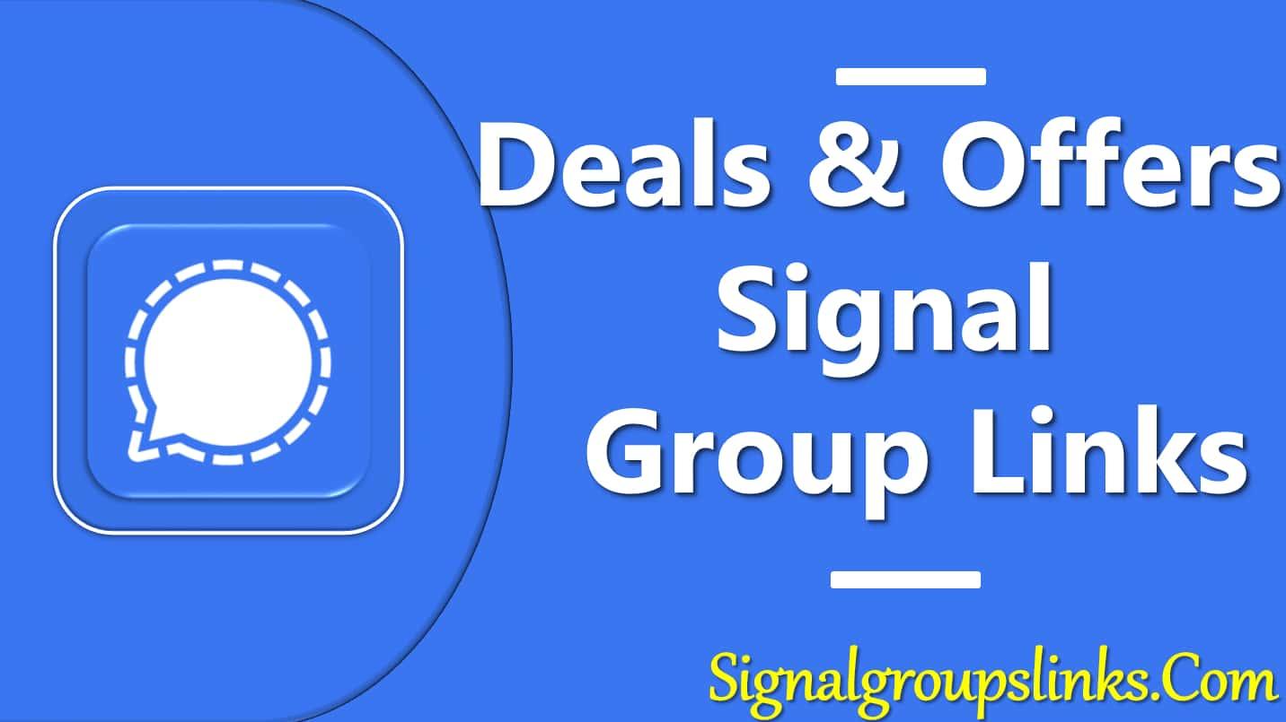 Deals & Offers Signal Group Links