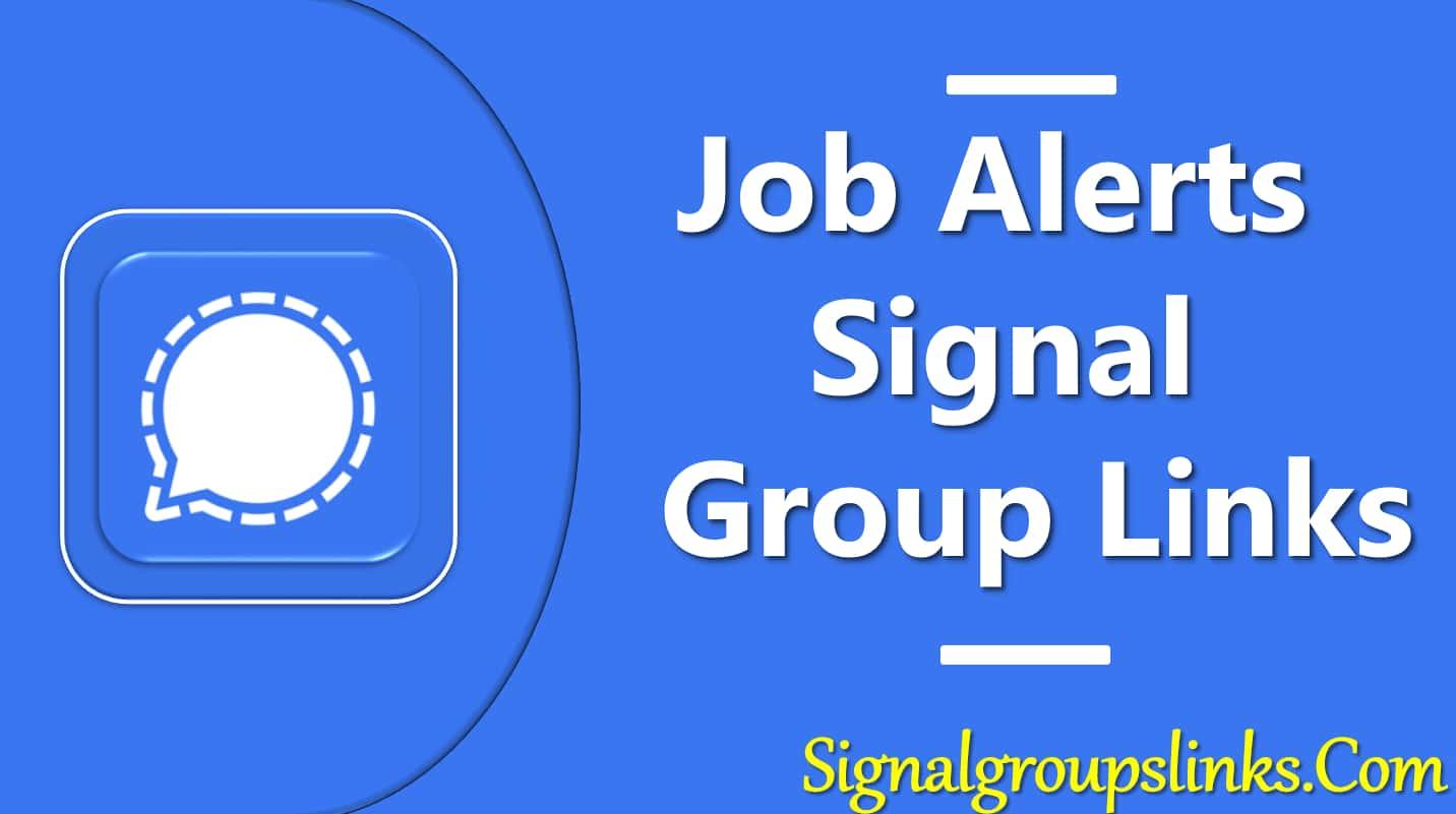 Job Alerts Signal Group Links